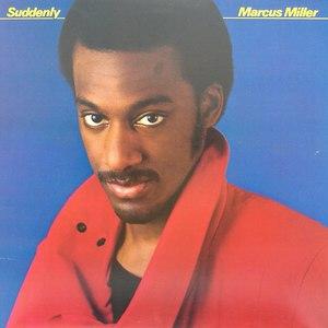 Marcus Miller альбом Suddenly