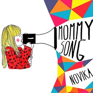 Novika альбом Mommy Song