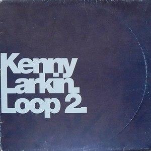 kenny larkin альбом Loop 2
