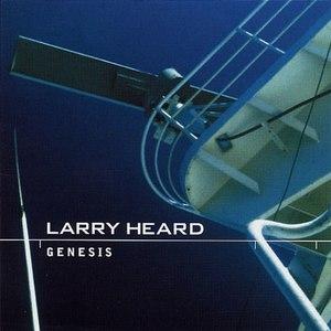 Larry Heard альбом Genesis