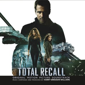 Harry Gregson-Williams альбом Total Recall (Original Motion Picture Soundtrack)
