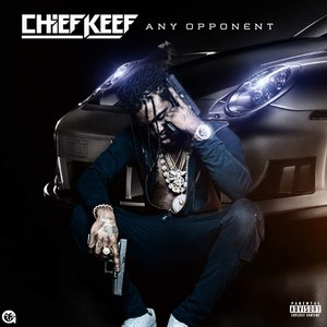 Chief Keef альбом Any Opponent