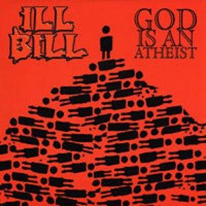 Ill Bill альбом God Is an Atheist