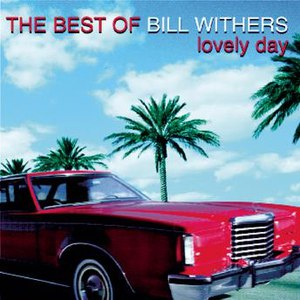 Bill Withers альбом Lovely Day: The Best Of...