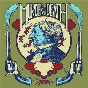 Murder By Death альбом Fuego!