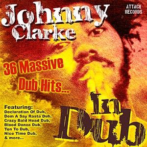 Johnny Clarke альбом Johnny Clarke in Dub
