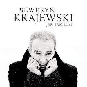Seweryn Krajewski альбом Jak tam jest
