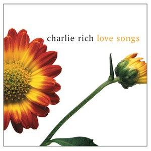 Charlie Rich альбом Love Songs