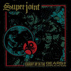 Superjoint Ritual альбом Caught Up in the Gears of Application