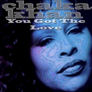 Chaka Khan альбом You Got The Love