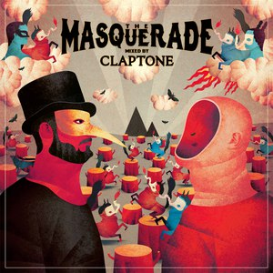 Claptone альбом The Masquerade (Mixed by Claptone)