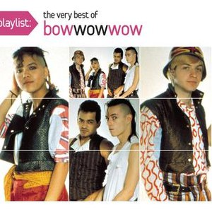 Bow Wow Wow альбом Playlist The Very Best of Bow Wow Wow