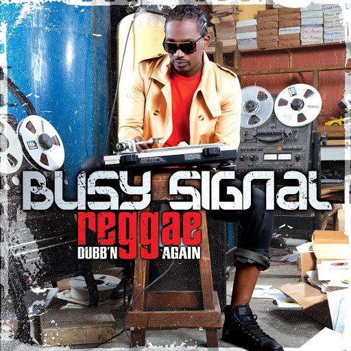 Busy Signal альбом Reggae Dubb'n Again