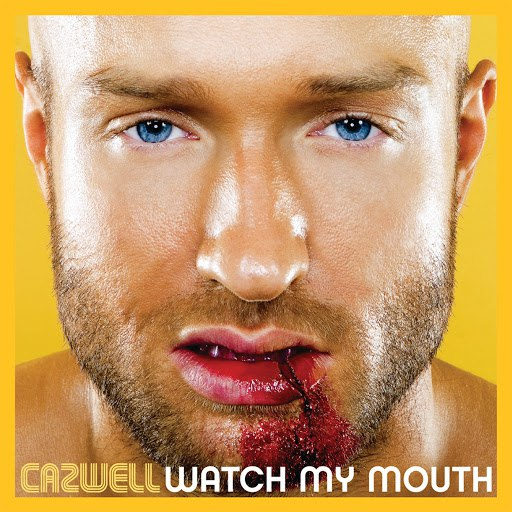 Cazwell альбом Watch My Mouth