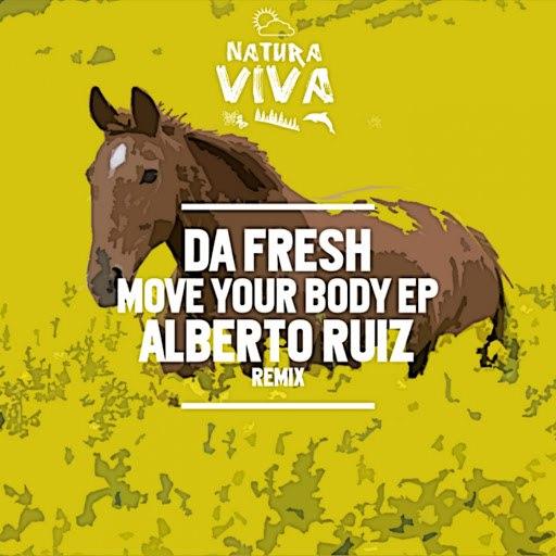 Da Fresh альбом Move Your Body Ep