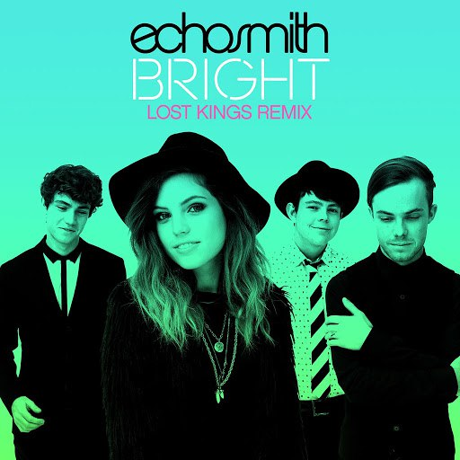 Echosmith альбом Bright (Lost Kings Remix)