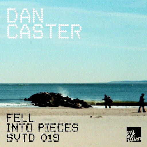 Dan Caster альбом Fell Into Pieces