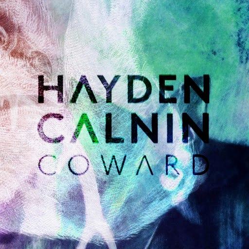 Hayden Calnin альбом Coward