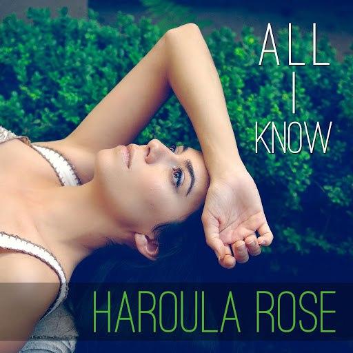 Haroula Rose альбом All I Know