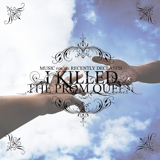 I Killed the Prom Queen альбом Music for the Recently Deceased