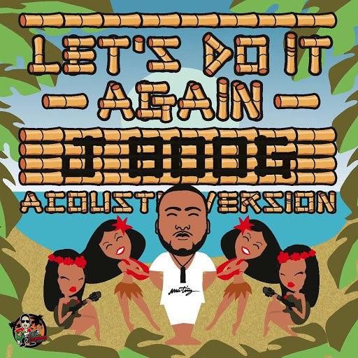 J Boog альбом Let's Do It Again - Acoustic Mix