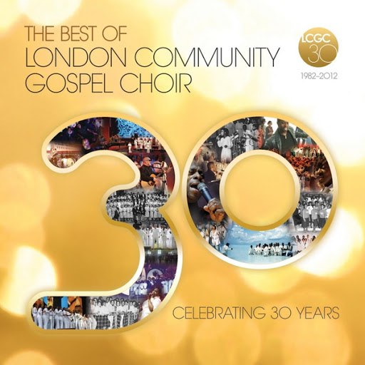 London Community Gospel Choir альбом The Best of London Community Gospel Choir