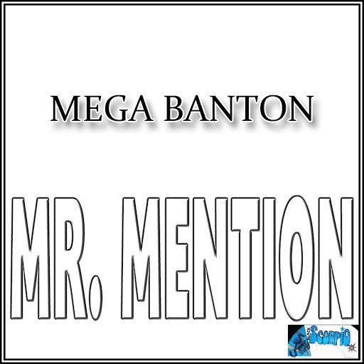 Mega Banton альбом Mr. Mention