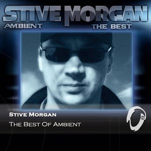 Stive Morgan альбом The Best Of Ambient