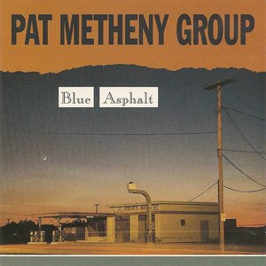 Pat Metheny Group альбом Blue Asphalt