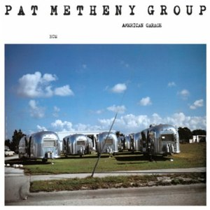 Pat Metheny Group альбом American Garage