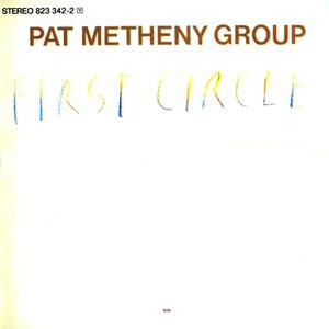 Pat Metheny Group альбом First Circle