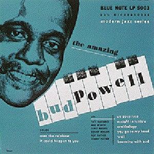 Bud Powell альбом Un Poco Loco