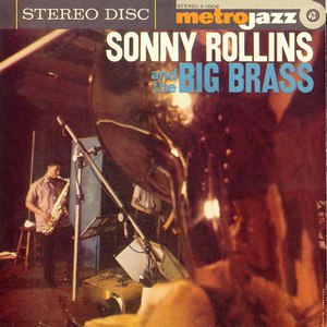 Sonny Rollins альбом Sonny Rollins And The Big Brass