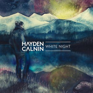 Hayden Calnin альбом White Night - Single