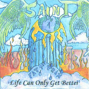 Saint альбом Life Can Only Get Better