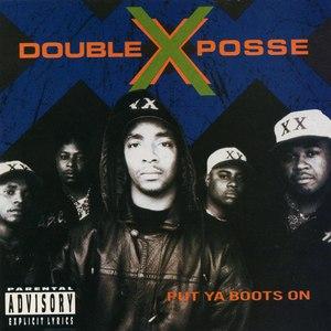 Double XX Posse альбом Put Ya Boots On