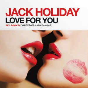 Jack Holiday альбом Love For You