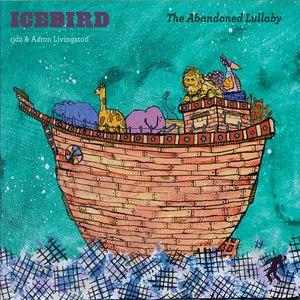 Icebird альбом The Abandoned Lullaby
