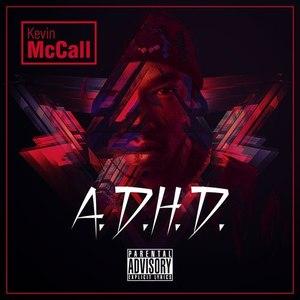 Kevin McCall альбом A.D.H.D.