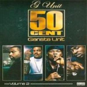 50 Cent альбом Gansta Unit, Volume 2