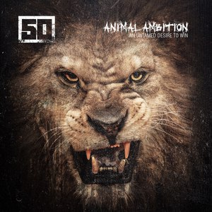 50 Cent альбом Animal Ambition: An Untamed Desire to Win
