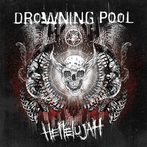 Drowning Pool альбом Hellelujah