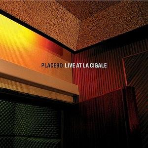 Placebo альбом Live At La Cigale