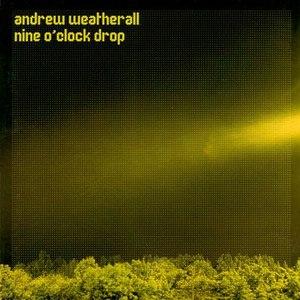 Andrew Weatherall альбом Nine O'Clock Drop