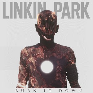Альбом Linkin Park Burn It Down