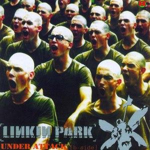 Linkin Park альбом Under Attack (B-Sides)