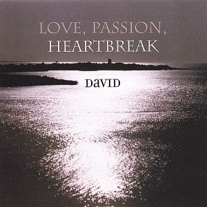 David альбом Love Passion Heartbreak