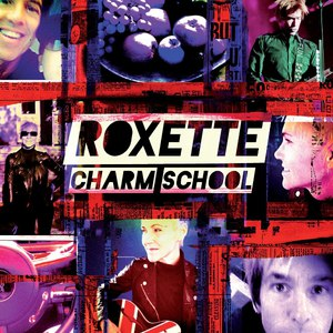 Roxette альбом Charm School (Deluxe Edition)