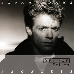 Bryan Adams альбом Reckless (30th Anniversary / Deluxe Edition)