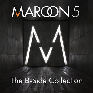 Maroon 5 альбом The B-Side Collection